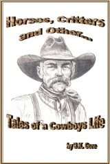 Collection of Short Stories of a Cowboy's Life