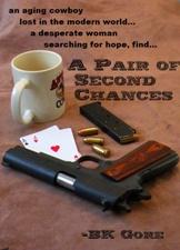 A Pair of Second Chances, Suspense Fiction by BK Gore