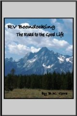 RV Boondocking the Road to the Good Life